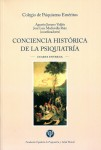 Conciencia histórica de la Psiquiatría. Cuarta entrega