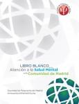 Presentación del Libro Blanco de la Atención a la Salud Mental en la Comunidad de Madrid