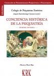 Conciencia histórica de la Psiquiatría. Primera entrega