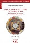 Conciencia histórica de la Psiquiatría. Segunda entrega
