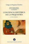 Conciencia histórica de la Psiquiatría. Octava entrega
